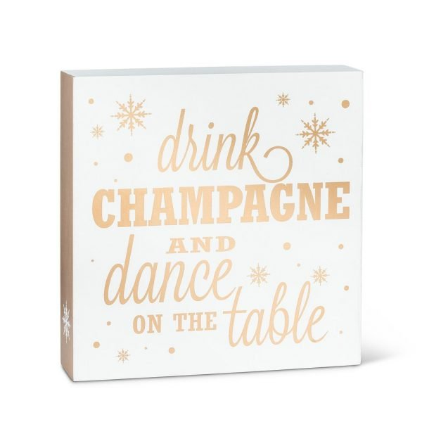 Sign Drink Champagne and Dance on Tables