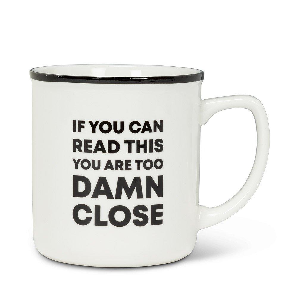 Too Damn Close Text Mug