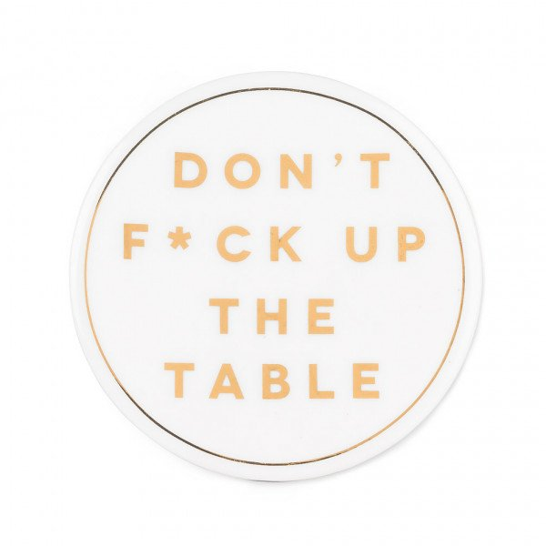 F*ck Up Table Coaster